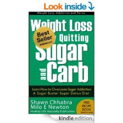 Weight Loss by Quitting Sugar and Carbs BEST SELLER B00GUXOCNMISBN