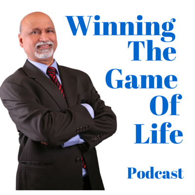 Winning-The-Game-Of-Life-Podcast